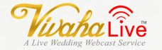VivahaLive | A Live Wedding Streaming Service